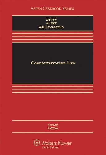 Counterterrorism Law, Second Edition (Aspen Casebooks)