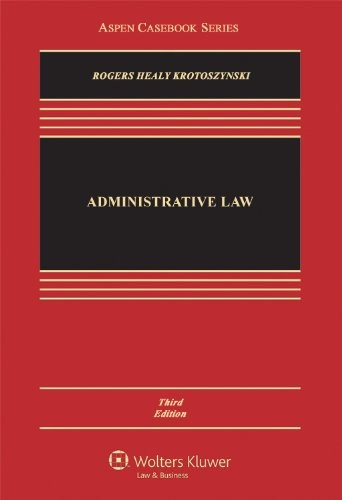 Administrative Law, Third Edition