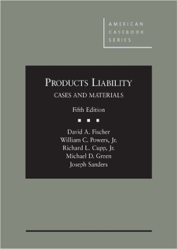 Products Liability (American Casebook Series) 5th Edition
