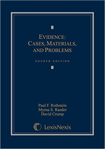 Evidence: Cases, Materials, and Problems 4th Edition