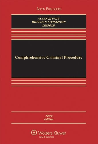 Comprehensive Criminal Procedure, 3rd Edition (Aspen Casebook)