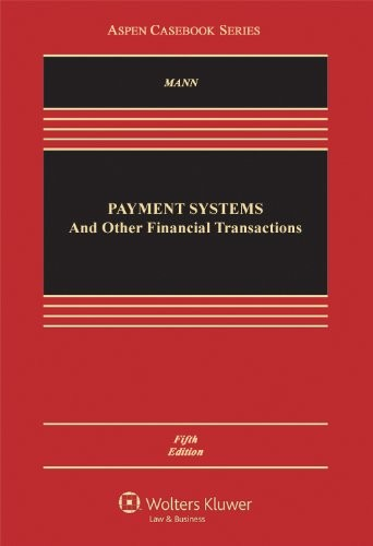 Payment Systems and Other Financial Transactions, 5th Edition