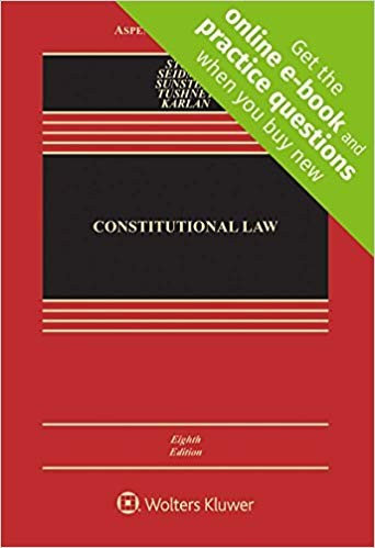 Constitutional Law [Connected Casebook] (Aspen Casebook)