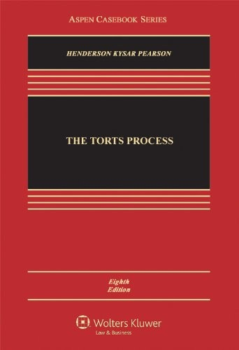 The Torts Process, 8th Edition