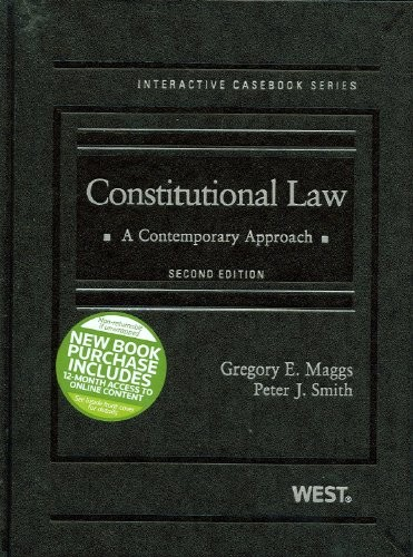 Constitutional Law, A Contemporary Approach, 2d (The Interactive Casebook Series)