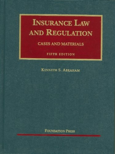 Insurance Law and Regulation, 5th