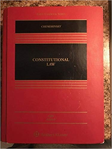 Constitutional Law [Connected Casebook] (Aspen Casebook) 5th Edition