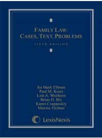 Family Law: Cases, Text, Problems
