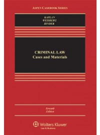 Criminal Law: Cases and Materials, Seventh Edition