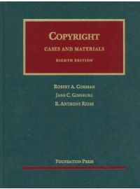 Copyright, Cases and Materials, 8th (University Casebooks)