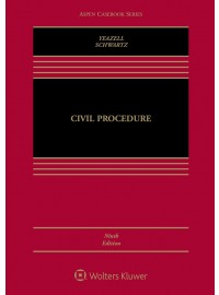 Civil Procedure [Connected Casebook] (Aspen Casebook) 9th Edition