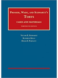 Torts, Cases and Materials (University Casebook Series) 13th Edition