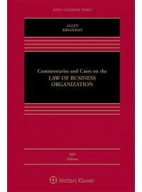 Commentaries and Cases on the Law of Business Organizations [Connected Casebook] (Aspen Casebook Series) 5th Edition