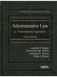 Administrative Law: A Contemporary Approach, 2d (Interactive Casebooks)