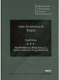 Cases and Materials on Torts, 4th
