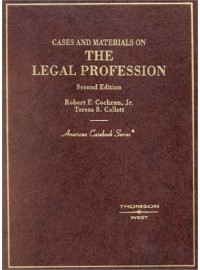 Cochran and Collett Cases and Materials on the Rules of the Legal Profession, 2d (American Casebook Series®)