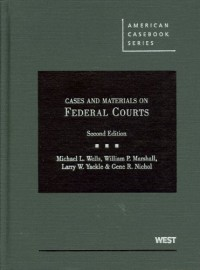 Cases and Materials on Federal Courts, 2d