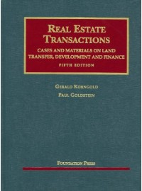 Real Estate Transactions: Cases and Materials on Land Transfer