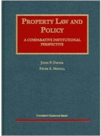 Dwyer and Menell's Property Law and Policy (University Casebook Series®)